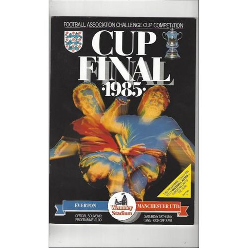 1985 Everton v Manchester United FA Cup Final Football Programme