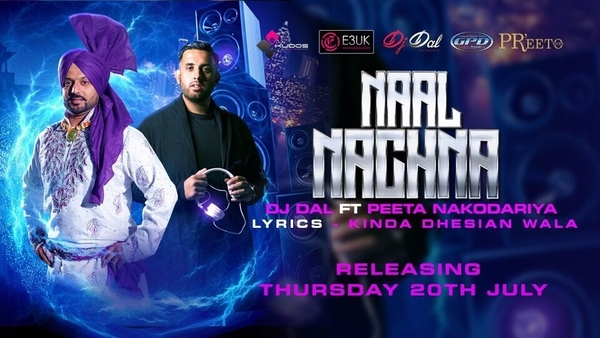 Out Soon: Naal Nachna By DJ Dal Ft. Peeta Nakodoriya
