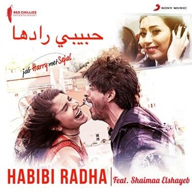 Sony Music selects popular Egyptian Artist, Shaimaa Elshayeb as voice for Jab Harry Met Sejal's hit track Radha in Arabic