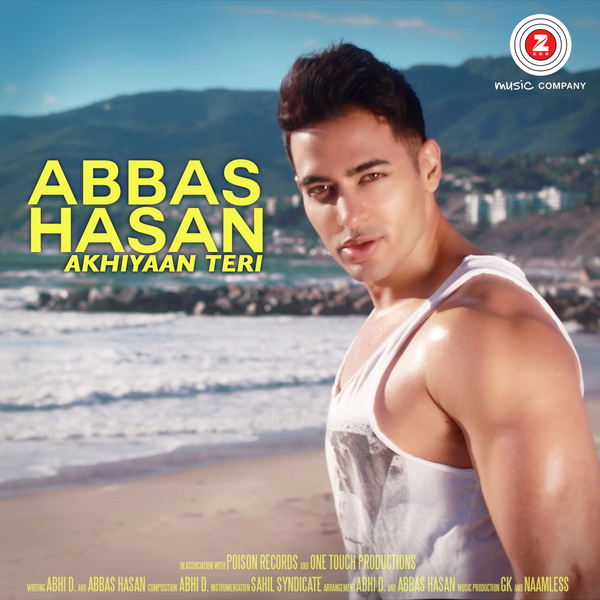 "Abbas Hasan Releases New Song ""Akhiyaan Teri"" With Zee Music India"