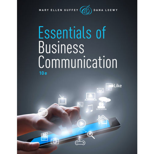 Mary Ellen Guffey. Essentials of Business Communication
