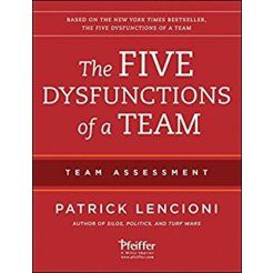 Patrick Lencioni,. Overcoming The Five Dysfunctions of a Team