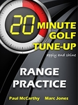 20 Minute Golf Tune-Up: Range Practice (Psychology)