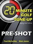 PreShot Tune-Up