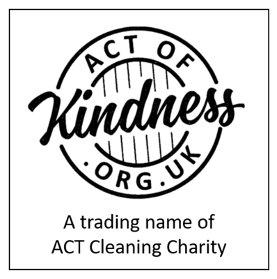 Act of kindness is a trading name of ACT Cleaning Charity