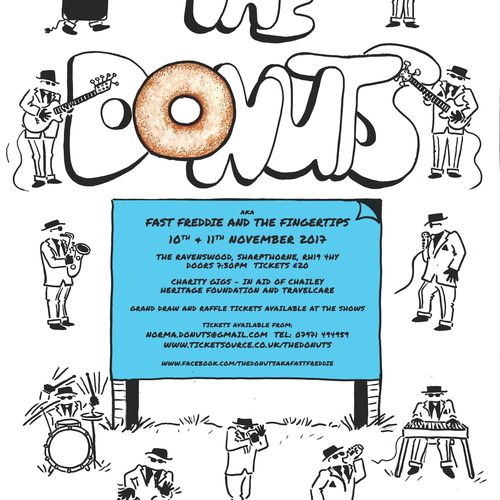 The Donuts aka Fast Freddie and the Fingertips 10th & 11th November