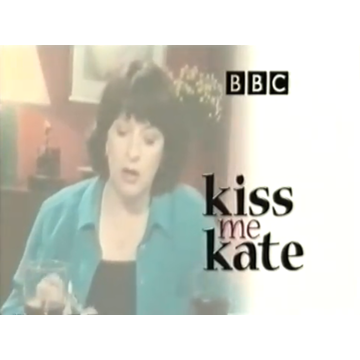 Kiss Me Kate Complete Series 1-2-3 Caroline Quentin