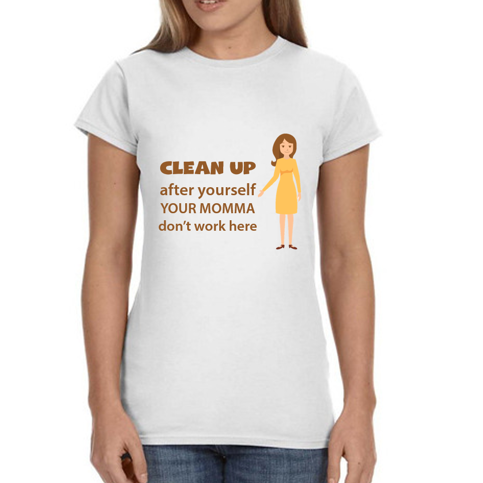 Clean up after yourself T-Shirt