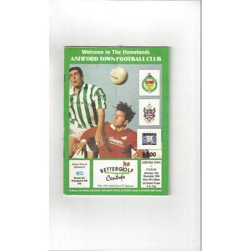 1994/95 Ashford Town (Kent) v Fulham FA Cup Football Programme