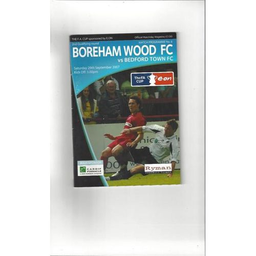 2007/08 Boreham Wood v Bedford Town FA Cup Football Programme