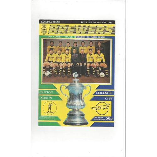 Burton Albion v Leicester City FA Cup Football Programme 1984/85 + Team Sheet for 16/1/85