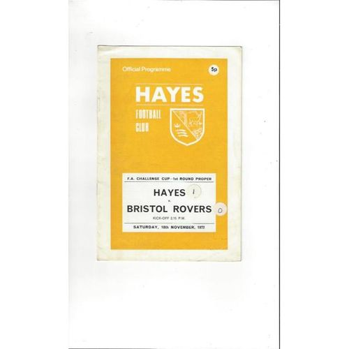 1972/73 Hayes v Bristol Rovers FA Cup Football Programme