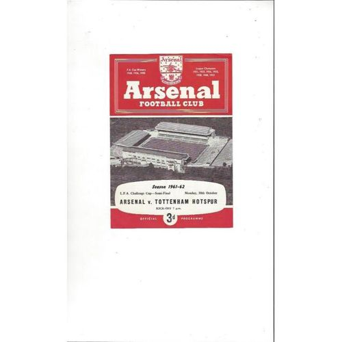 Arsenal v Tottenham Hotspur 1961/62 LCC Semi Final Football Programme