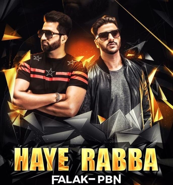 Now that's a collaboration!  Falak and PBN bring you haye rabba