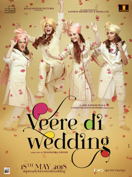 Confirmed for May 2018: Veere Di Wedding