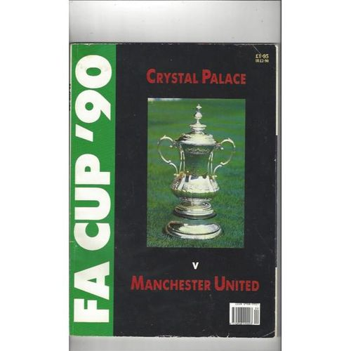 1990 Crystal Palace v Manchester United FA Cup Final Magazine by Bob Harris