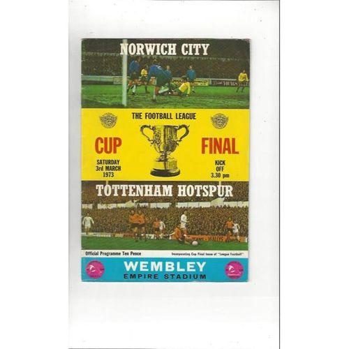 1973 Norwich City v Tottenham Hotspur League Cup Final Football Programme