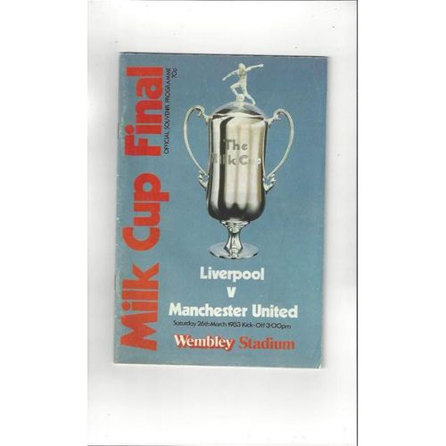 Liverpool v Manchester United League Cup Final 1983 Football Programme