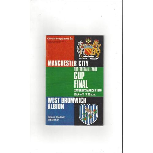 Manchester City v West Bromwich Albion League Cup Final 1970 Football Programme