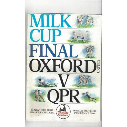 Oxford United v Queens Park Rangers League Cup Final 1986 Football Programme