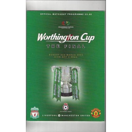 Liverpool v Manchester United League Cup Final 2003 Football Programme
