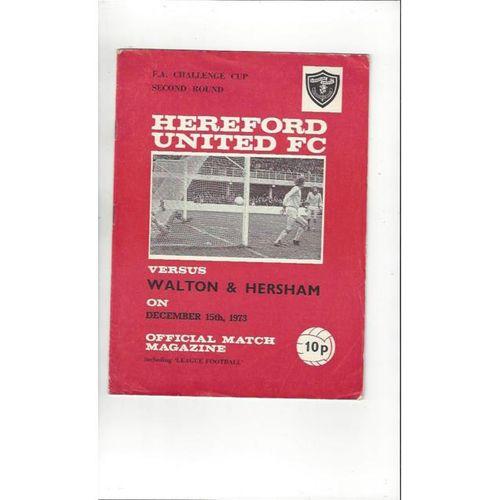 Hereford United v Walton & Hersham FA Cup Football Programme 1973/74
