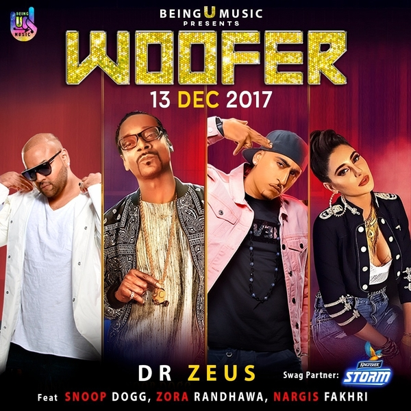 Dr Zeus, Snoop Dogg, Nargis Fakhri and Zora Randhawa team up for 'Woofer'