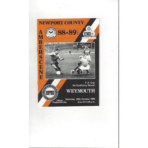 1988/89 Newport County v Weymouth FA Cup Football Programme