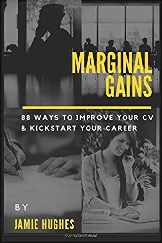 Marginal Gains: Ways To Improve Your CV and Kick Start Your Career
