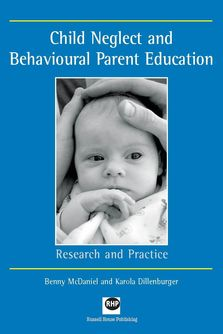 Child Neglect and Behavoural Parent Education - Research and practice