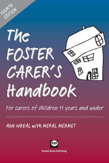 The Foster Carer's Handbook 4th edition - For carers of children aged 11 years and under