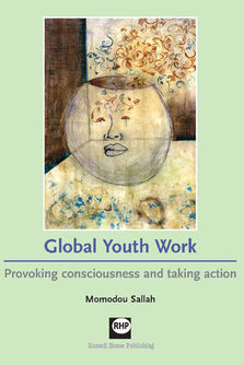 Global Youth Work - Provoking consciousness and taking action