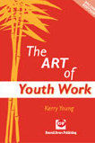 The Art of Youth Work - 2nd edition