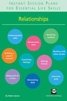 Instant Session Plans for Essential Life Skills: Relationships