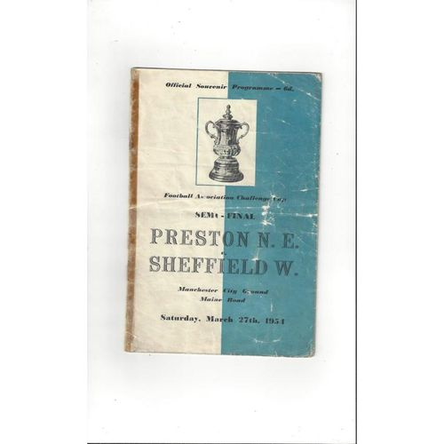 1954 Preston v Sheffield Wednesday FA Cup Semi Final Football Programme @ Man City