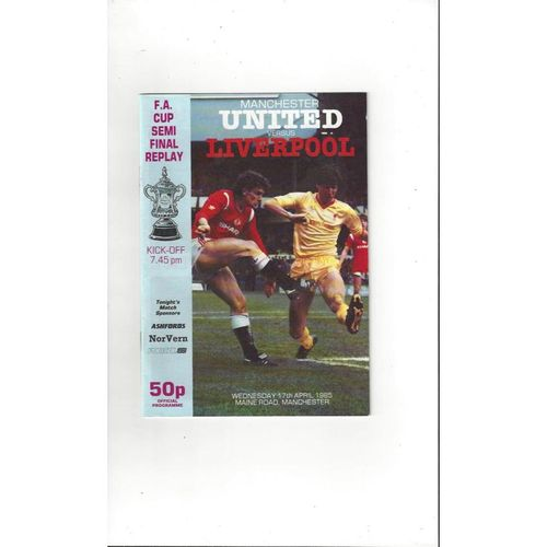 1985 Manchester United v Liverpool FA Cup Semi Final Replay Football Programme @ Man City