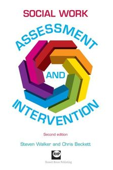 Social work assessment and intervention - Second edition