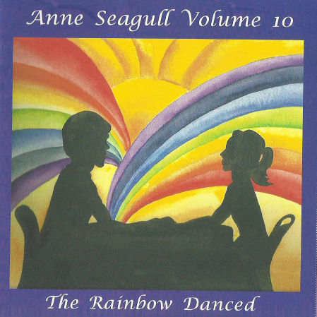 The Rainbow Danced. (11 songs plus one extra)