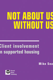 Not about us without us - Client involvement in supported housing