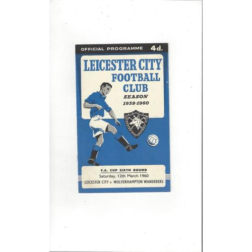 1959/60 Leicester City v Wolves FA Cup Football Programme