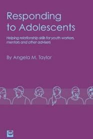 Responding to adolescents