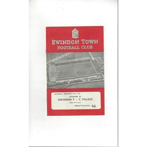 1961/62 Swindon Town v Crystal Palace Football Programme