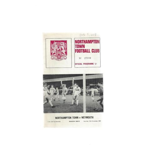 1969/70 Northampton Town v Weymouth FA Cup Football Programme + League Review