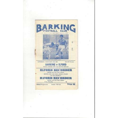1961/62 Barking v Ilford Essex Senior Cup Replay Football Programme