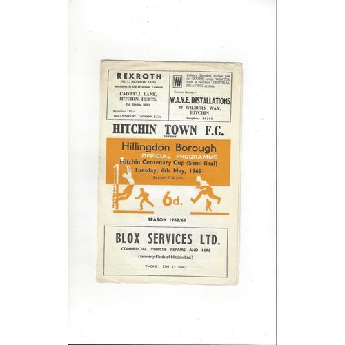 1968/69 Hitchin Town v Hillingdon Borough Hitchin Centanary Cup Semi Final Football Programme