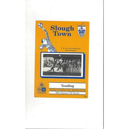 Slough Town v Yeading FA Cup Replay Football Programme 1991/92
