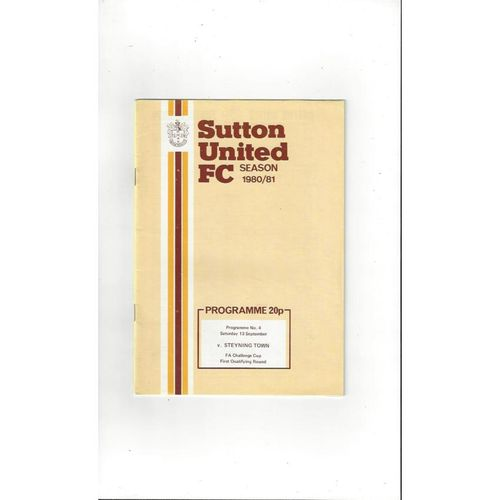 Sutton United v Steyning Town FA Cup Football Programme 1980/81
