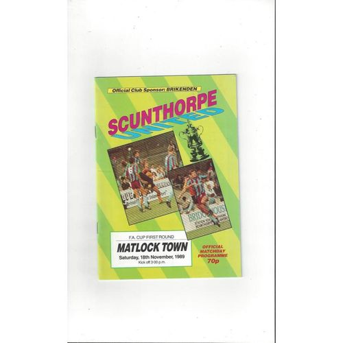 Scunthorpe United v Matlock Town FA Cup Football Programme 1989/90