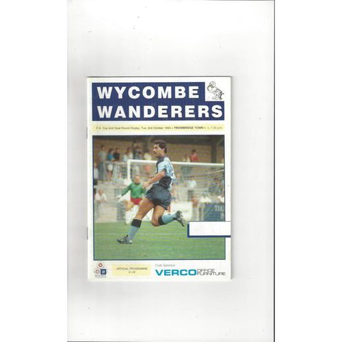 1990/91 Wycombe Wanderers v Trowbridge Town FA Cup Football Programme