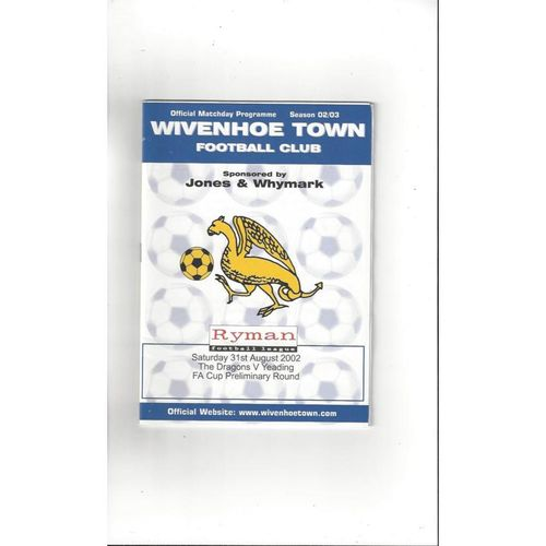 2002/03 Wivenhoe Town v Yeading FA Cup Football Programme